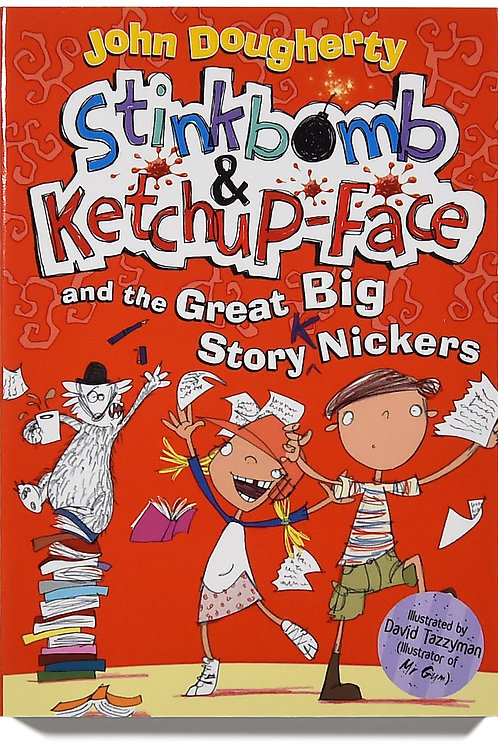 Stinkbomb & Ketchup Face and the Great Big Story Nickers