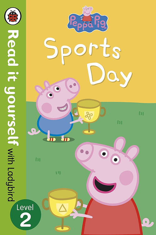 """Read it Yourself with Ladybird Level 2 - Peppa Pig """"Sports Day"""""""