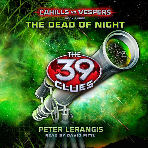 The 39 Clues - Cahills vs. Vespers (Book Three) The Dead of Night -