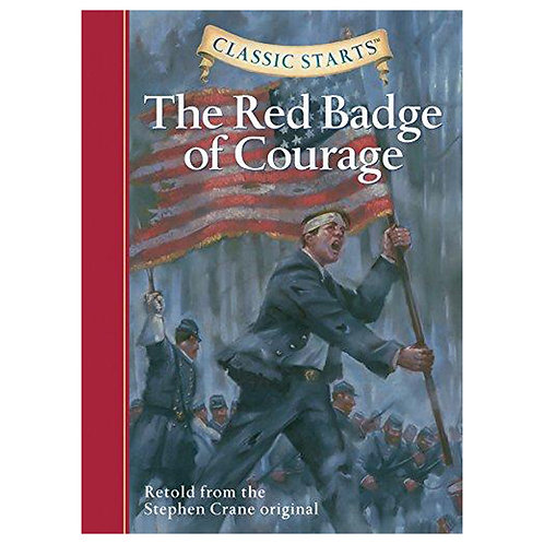 "Classic Starts - ""The Red Badge of Courage"""