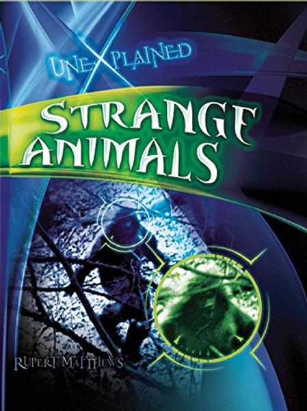 """Unexplained """"Strange Animals"""""""