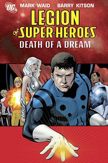 """DC Comics - Legion of Super Heroes """"Death of a Dream"""""""