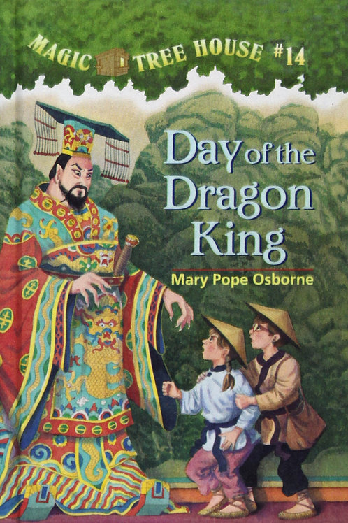 """Magic Tree House #14 """"Day of the Dragon King"""""""