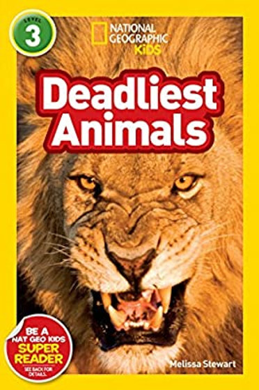 National Geographic Kids (Level 3) - Deadliest Animals