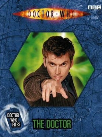 """Doctor Who Files - """"The Doctor"""""""