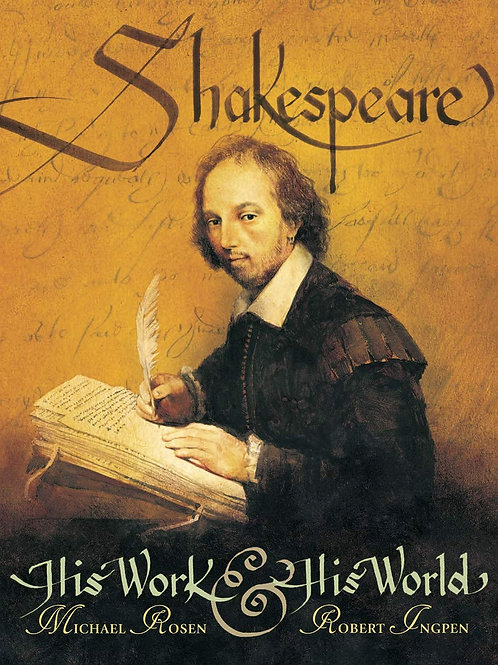 """Shakespeare """"His Work & His World"""""""