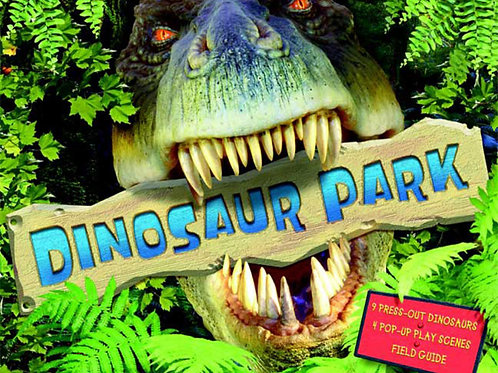 Dinosaur Park (Press-Out Dinosaurs, Four Pop-Up Play Scenes)