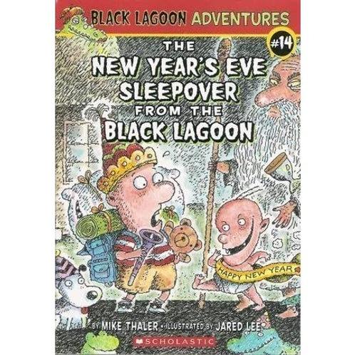 Black Lagoon Adventures - The New Year's Eve Sleepover From the Black Lagoon