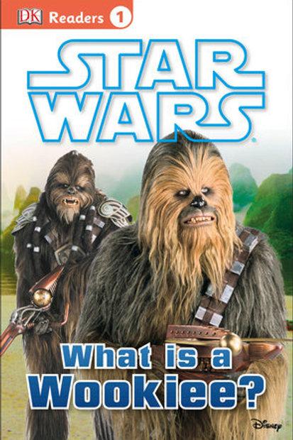 """DK Readers 1 - Star Wars """"What is a Wookiee?"""""""