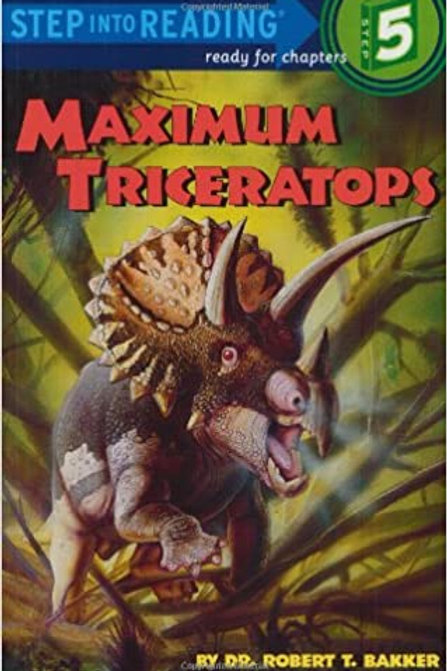 Step into Reading (Step 5) - Maximum Triceratops