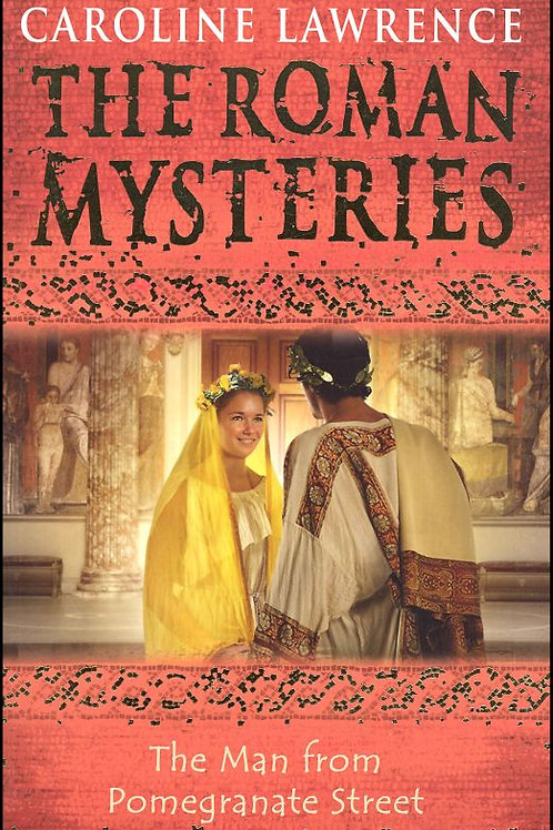"""The Roman Mysteries - """"The Man from Pomegranate Street"""""""