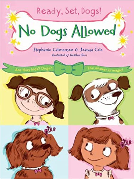 """Ready, Set, Dogs! - """"No Dogs Allowed"""""""