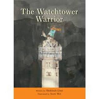 The Watchtower Warrior