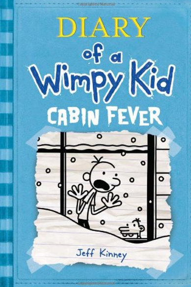 "Diary of a Wimpy Kid ""Cabin Fever"""