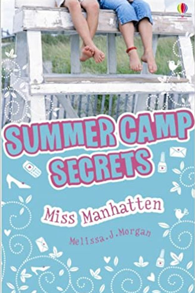 Summer Camp Secrets - Miss Manhatten