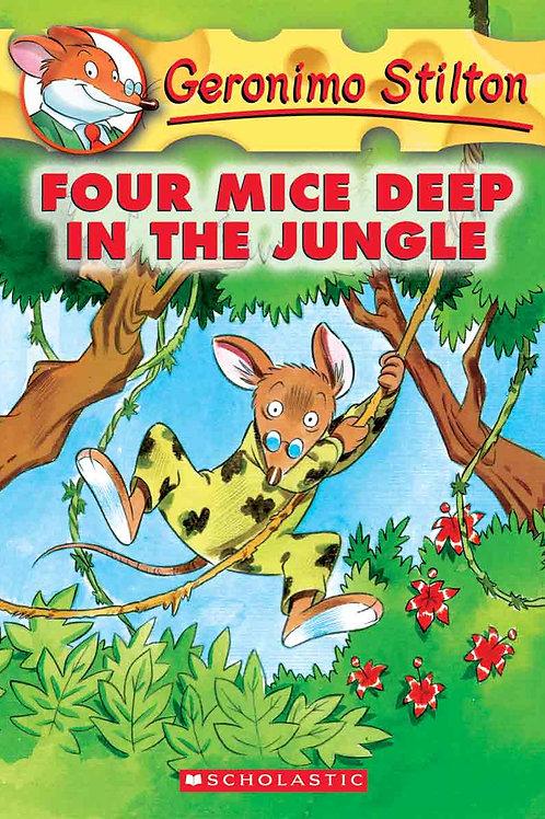 "Geronimo Stilton ""Four Mice Deep in the Jungle"""
