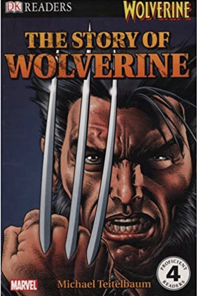DK Readers (Level 4) - The Story of Wolverine