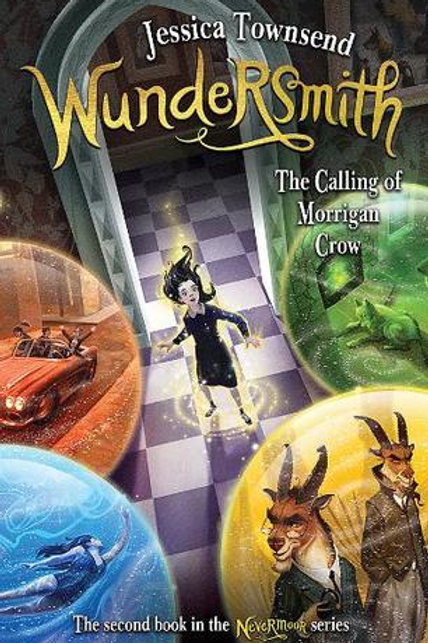 Wundersmith - The Calling of Morrigan Crow