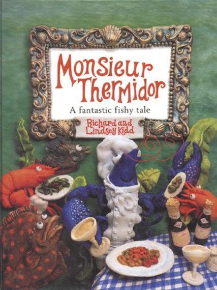 Monsieur Thermidor (A Fantastic Fishy Tale)