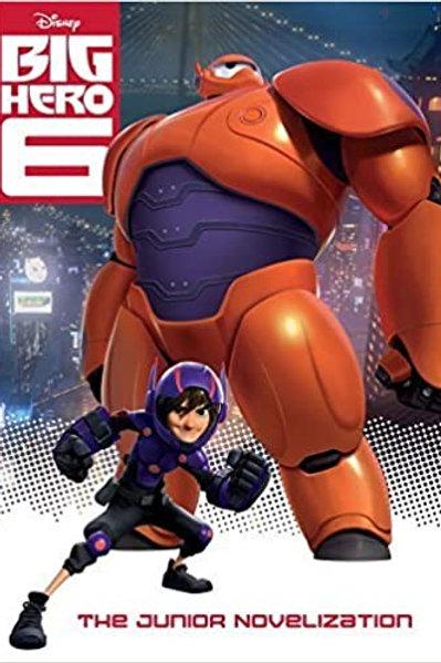 Big Hero 6 - The Junior Novelization