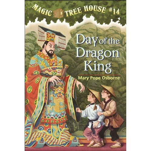 "Magic Tree House #14 - ""Day of the Dragon King"""