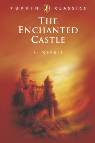 Puffin Classics - The Enchanted Castle