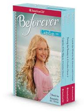 American Girl - Be Forever / Caroline 1812 (3 Book Set)