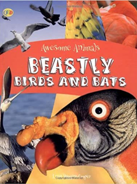 Awesome Animals Beastly Birds and Bats