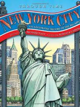 Through Time - New York City (An Illustrated History of the Big Apple)