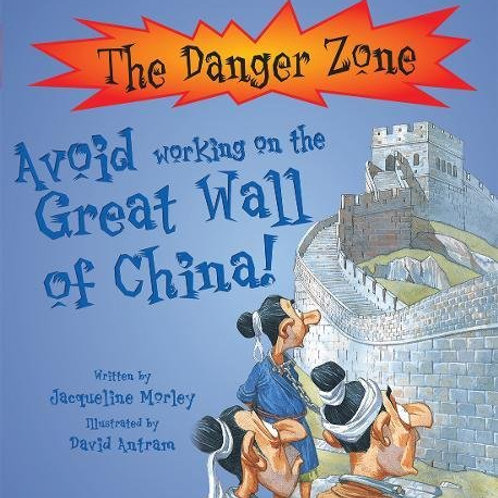 The Danger Zone - Avoid Working on the Great Wall of China!