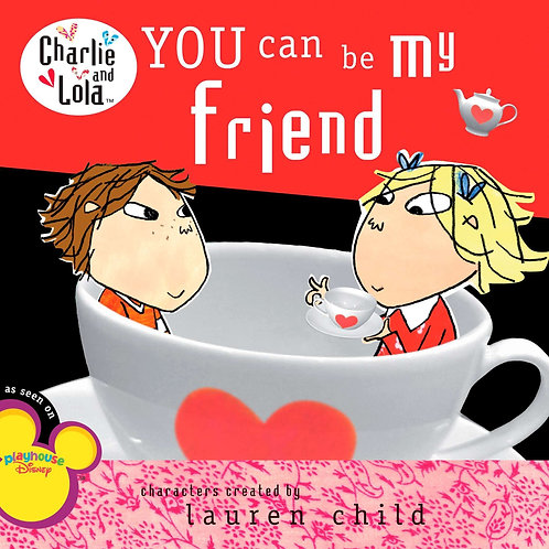 "Charlie and Lola - ""You Can be My Friend"""