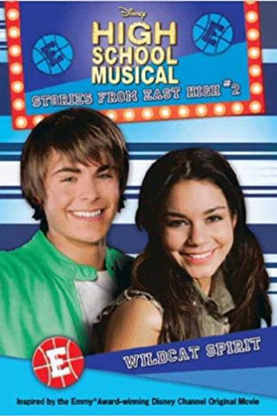 High School Musical Stories From East High #2 - Wildcat Spirit