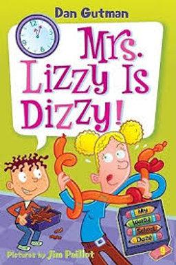 My Weird School Daze #9 - Mrs. Lizzy is Dizzy