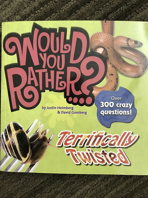 """Would You Rather? """"Terrifically Twisted"""" (Over 300 crazy questions!)"""
