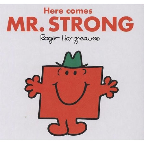 Here Comes Mr. Strong