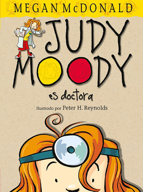 Judy Moody, M.D. - The Doctor Is In!