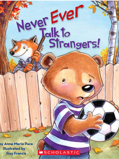 Never Ever Talk to Strangers!