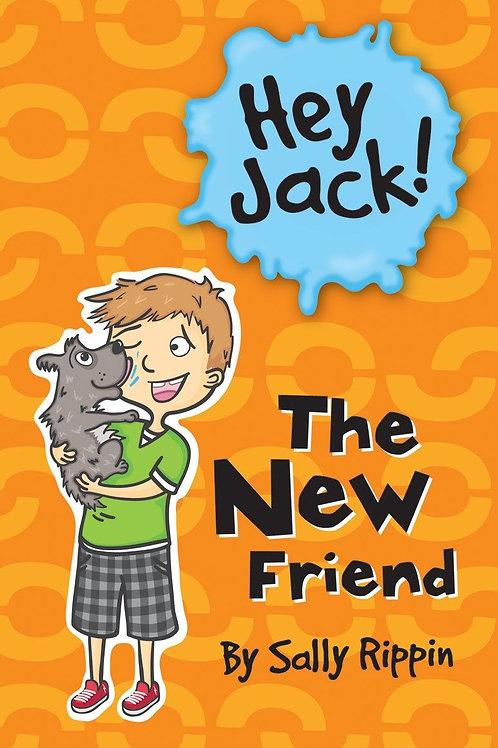 "Hey Jack! ""The New Friend"""