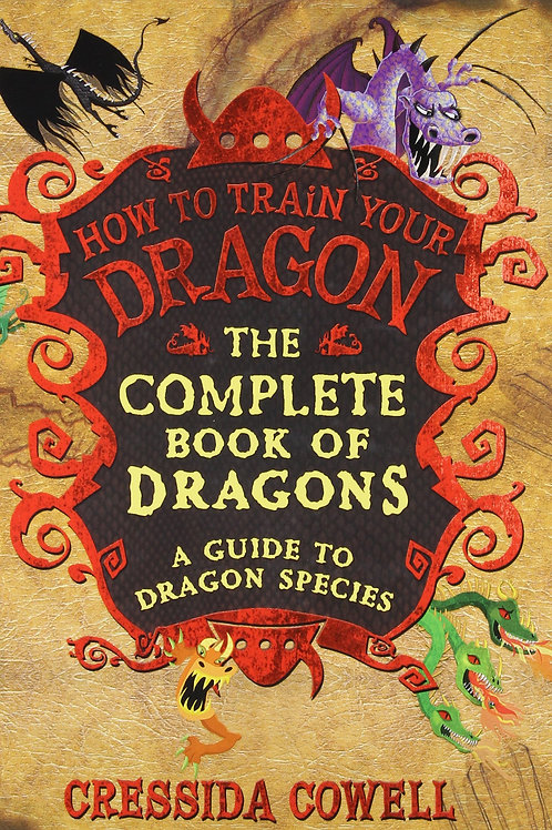 """How To Train Your Dragon """"The Complete Book of Dragons"""""""