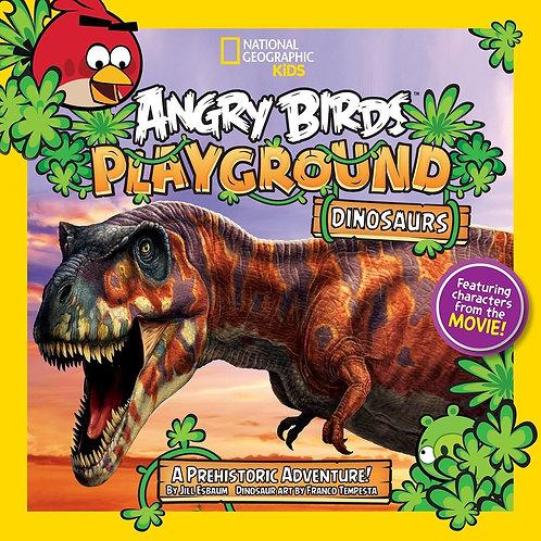 "National Geographic Kids - ""Angry Birds Playground Dinosaurs"""