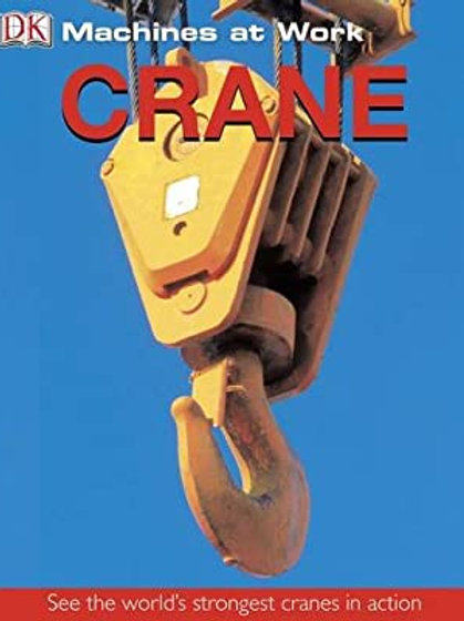 Machines at Work - Crane