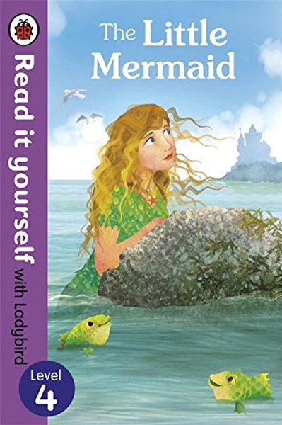 Read it Yourself (Level 4) - The Little Mermaid