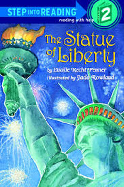 Step Into Reading (Step 2) - The Statue Of Liberty