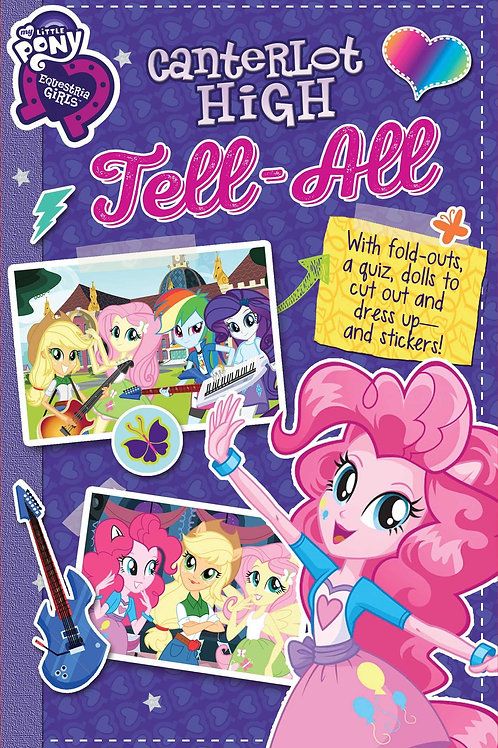 My Little Pony (Equestria Girls) - Canterlot High Tell-All