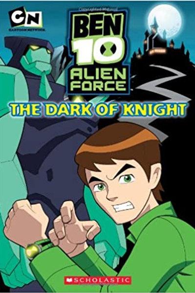 "Ben 10 Alien Force ""The Dark of Knight"""