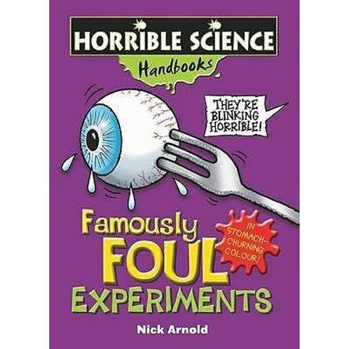 Horrible Science Handbooks - Famously Foul Experiments