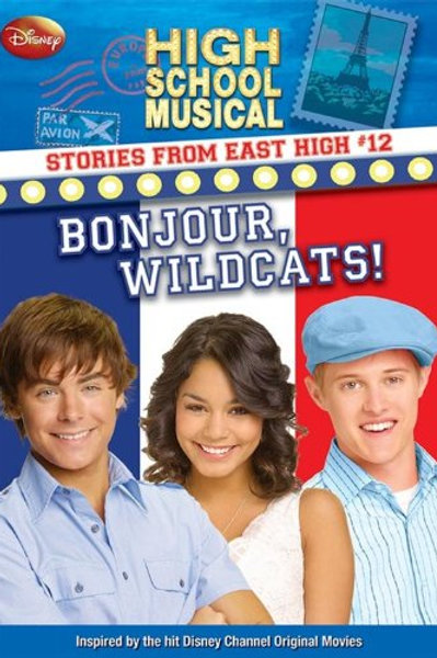 """High School Musical """"Bonjour, Wildcats!"""""""
