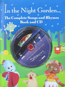 In the Night Garden - The Complete Songs and Rhymes Book and CD