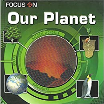 Focus On - Our Planet
