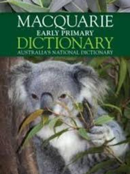 Macquarie Early Primary Dictionary Australia's National Dictionary
